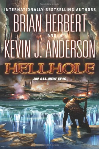"""Hellhole """" Signed """": Herbert, Brian and Anderson, Kevin J."""