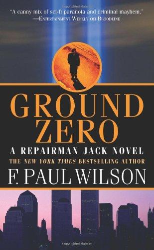 9780765322814: Ground Zero (A Repairman Jack Novel)