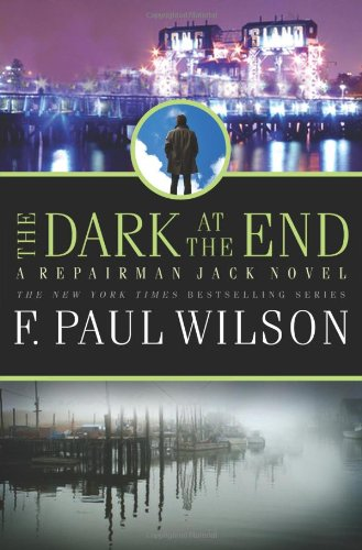 9780765322838: The Dark at the End (Repairman Jack)