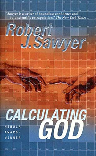 9780765322890: Calculating God: A Novel