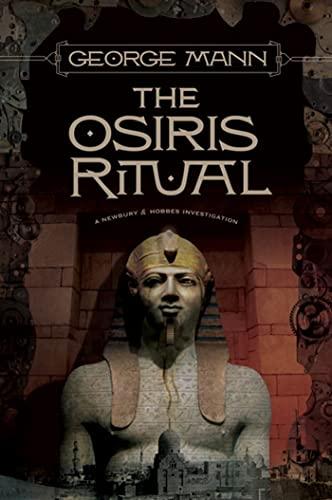 9780765323231: The Osiris Ritual (Newbury & Hobbes)