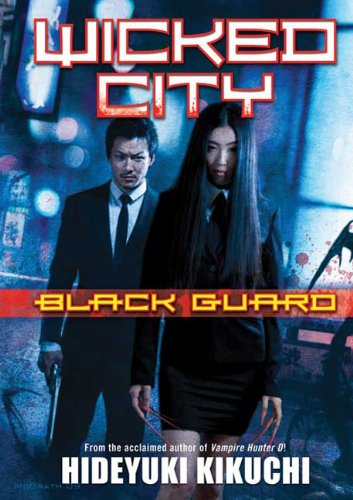 9780765323309: Wicked City: Black Guard