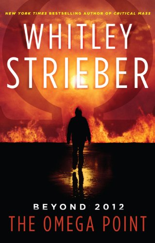 The Omega Point: Whitley Strieber