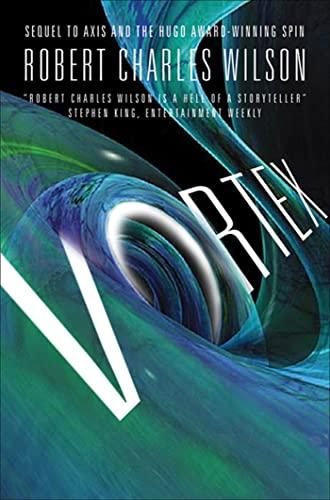 9780765323422: Vortex (Spin)