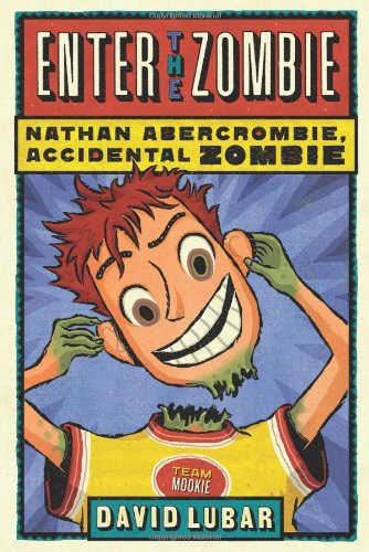 9780765323446: Enter the Zombie (Nathan Abercrombie, Accidental Zombie)