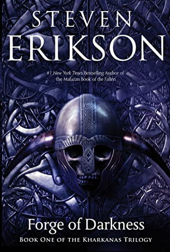 FORGE OF DARKNESS: Erikson, Steven.