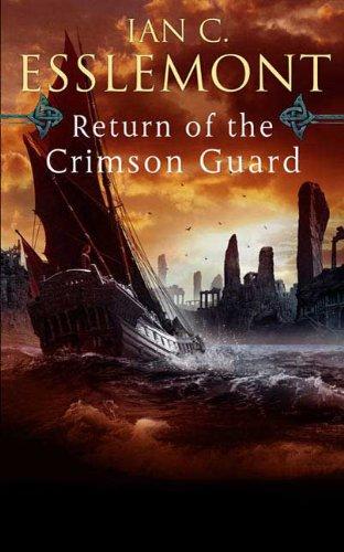 9780765323705: Return of the Crimson Guard: A Novel of the Malazan Empire (Malazan Empire Novels (Unnumbered))