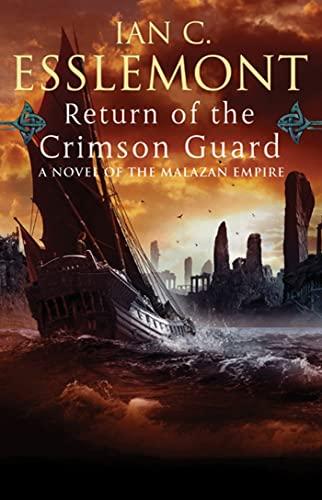 9780765323729: Return Of The Crimson Guard: A Novel of the Malazan Empire (Malazan Empire Novels (Unnumbered))