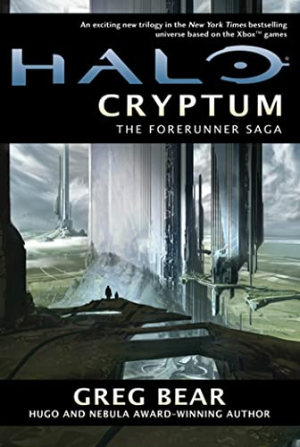 Halo: Cryptum: Book One of the Forerunner Saga (9780765323965) by Greg Bear