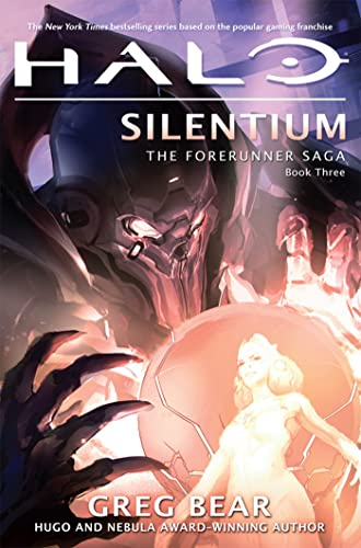 9780765323989: Halo: Silentium: Book Three of the Forerunner Saga