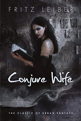 9780765324061: Conjure Wife