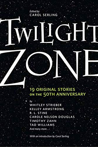9780765324337: Twilight Zone: 19 Original Stories on the 50th Anniversary