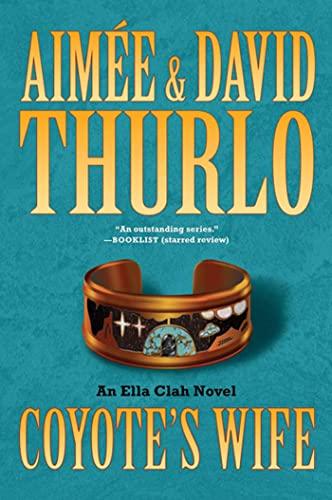 9780765324658: Coyote's Wife: An Ella Clah Novel