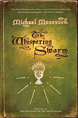 9780765324801: The Whispering Swarm (The Sanctuary of the White Friars)