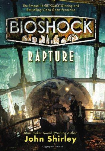 9780765324849: Rapture (Bioshock)