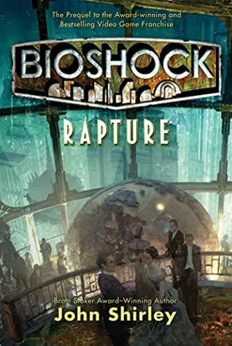 9780765324856: Rapture (Bioshock)