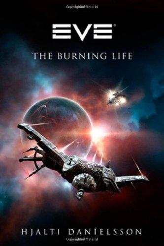 9780765324863: EVE: The Burning Life