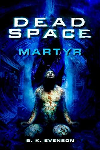 9780765325037: Martyr (Dead Space)