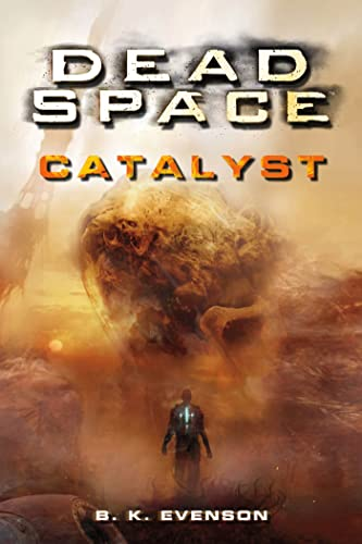 9780765325044: Catalyst (Dead Space)