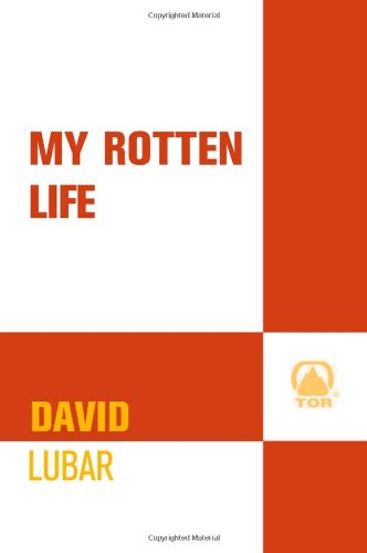 9780765325082: My Rotten Life (Nathan Abercrombie, Accidental Zombie)