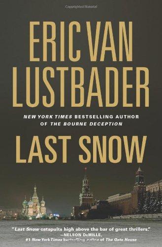 Last Snow: Lustbader, Eric