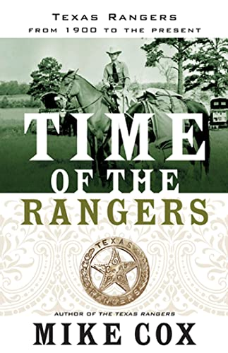 9780765325259: Time of the Rangers: Texas Rangers: From 1900 to the Present