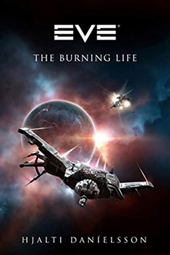 9780765325297: EVE: The Burning Life (EVE Series)