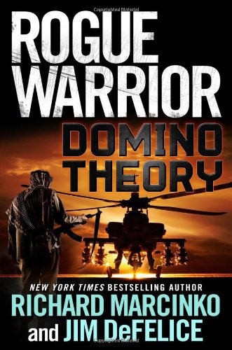 9780765325402: Rogue Warrior: Domino Theory (Rogue Warrior (Forge Hardcover))