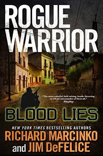 9780765325419: Rogue Warrior: Blood Lies