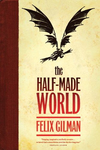 9780765325525: The Half-Made World