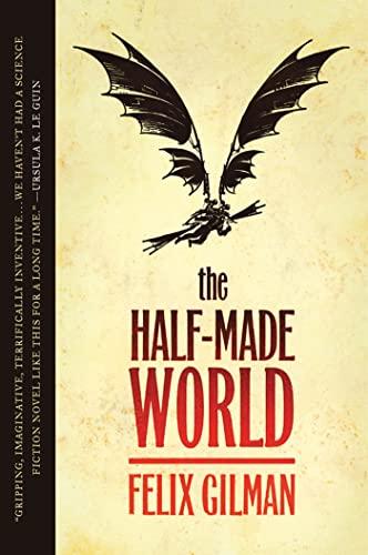 9780765325532: The Half-Made World