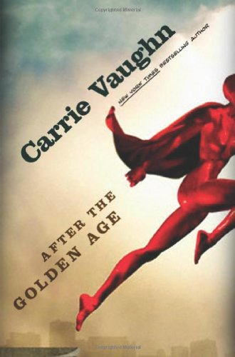 After the Golden Age: Vaughn, Carrie
