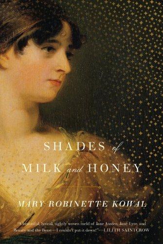 Shades of Milk and Honey: Kowal, Mary Robinette