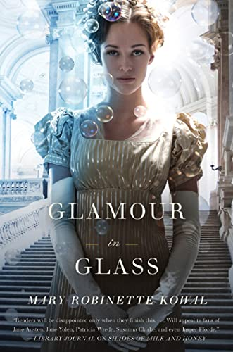 9780765325570: Glamour in Glass (Glamourist Histories 2)