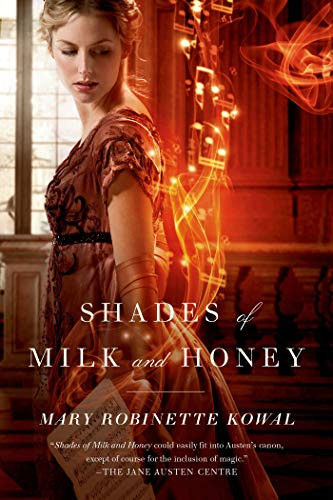 9780765325600: Shades of Milk and Honey (Glamourist Histories)