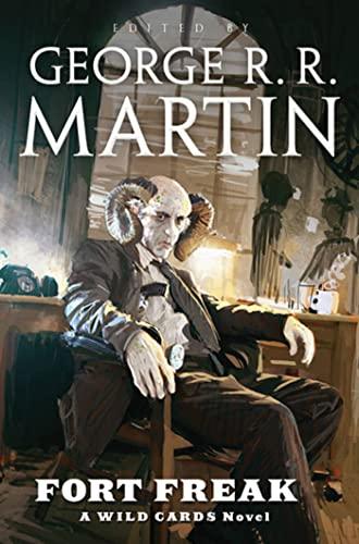 9780765325709: Fort Freak: A Wild Cards Novel