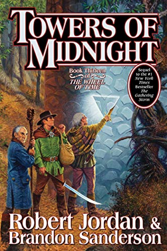 Towers of Midnight: The Wheel of Time, Book 13 ***SIGNED***: Robert Jordan & Brandon Sanderson