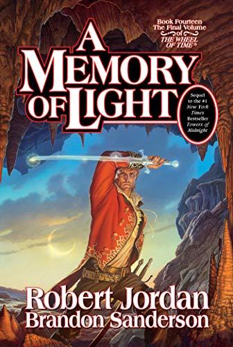 A Memory of Light: Robert Jordan; Brandon Sanderson