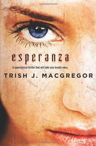 ESPERANZA: MacGregor, Trish J.