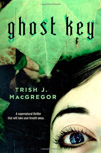 9780765326034: Ghost Key (The Hungry Ghosts)