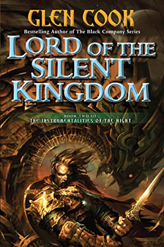 9780765326058: Lord of the Silent Kingdom: A Novel of the Instrumentalities of the Night