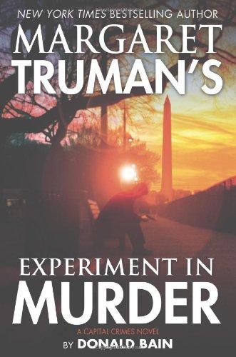 9780765326102: Margaret Truman's Experiment in Murder: A Capital Crimes Novel