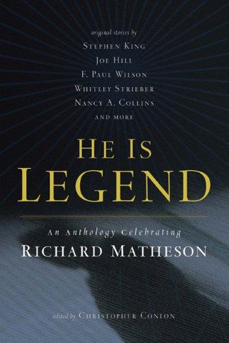 9780765326133: He Is Legend: An Anthology Celebrating Richard Matheson