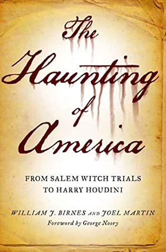 9780765326188: The Haunting of America: From the Salem Witch Trials to Harry Houdini