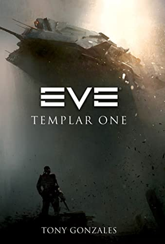 9780765326195: EVE: Templar One (EVE Series)