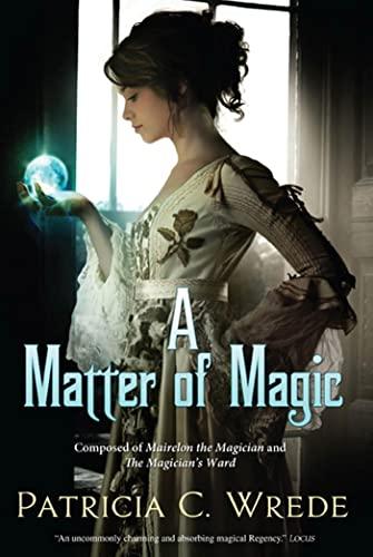 9780765326324: A Matter of Magic