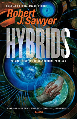 9780765326348: Hybrids: Volume Three of the Neanderthal Parallax