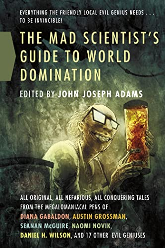 9780765326454: The Mad Scientist's Guide to World Domination: Original Short Fiction for the Modern Evil Genius