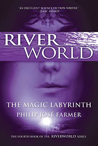 9780765326553: The Magic Labyrinth: The Fourth Book of the Riverworld Series