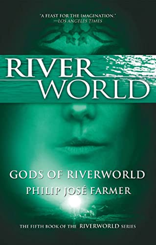 9780765326560: Gods of Riverworld: The Fifth Book of the Riverworld Series